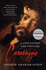 Cover of the book Caravaggio: a Life Sacred and Profane.