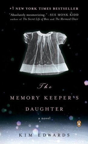 cover of The Memory Keeper's Daughter by Kim Edwards