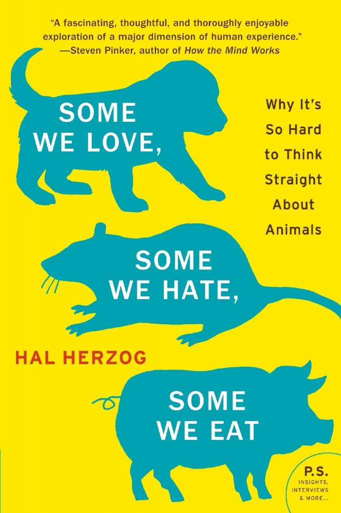 Cover art for Some We Love Some We Hate Some We Eat by Hal Herzog. Bright yellow and aqua.